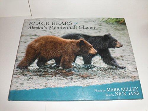 - Black Bears of Alaska's Mendenhall Glacier