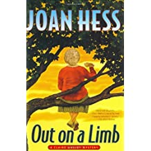 Out on a Limb: A Claire Malloy Mystery