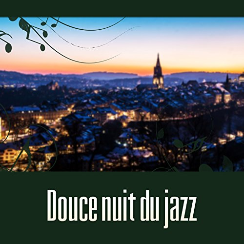 douce nuit du jazz collection de musique de jazz musique instrumentale restaurant musique by. Black Bedroom Furniture Sets. Home Design Ideas