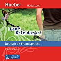 Lea? Nein danke! (Deutsch als Fremdsprache) Audiobook by Friederike Wilhelmi Narrated by Claudia Lössl