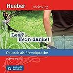 Lea? Nein danke! (Deutsch als Fremdsprache) | Friederike Wilhelmi