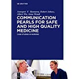 New Horizons in Patient Safety: Understanding Communication: Case Studies for Physicians