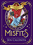 Misfits (Royal Academy Rebels Book 1)