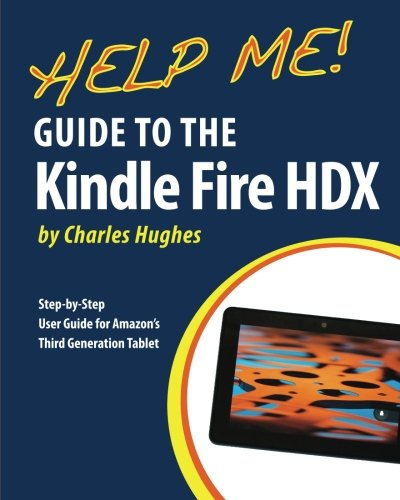 help-me-guide-to-the-kindle-fire-hdx-step-by-step-user-guide-for-amazons-third-generation-tablet