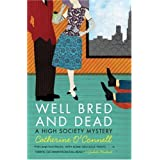 Well Bred and Dead: A High Society Mystery (High Society Mystery Series Book 1)