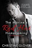 The Marine's Red Hot Homecoming