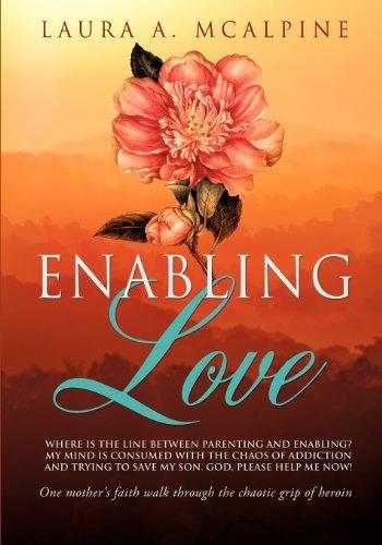 Enabling Love [Paperback] [2012] (Author) Laura A. McAlpine pdf epub