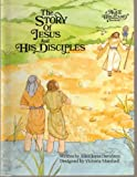 The Story of Jesus and His Disciples, Alice Joyce Davidson, 0837818605