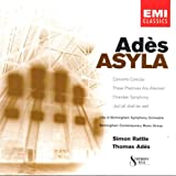 Ades: Asyla; Concerto Conciso; These Premises are Alarmed; Chamber Symphony;  But All Shall be Well