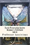 Faerie Preservation Society: Beginner's Field Guide 2nd Ed, T. Crosby, 1466411201