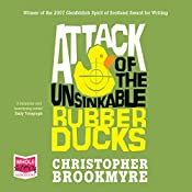 Attack of the Unsinkable Rubber Ducks | Christopher Brookmyre