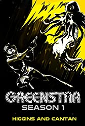 Greenstar Complete Season 1: The Space Opera (A Josie Stein Comedy)