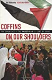 Coffins on Our Shoulders