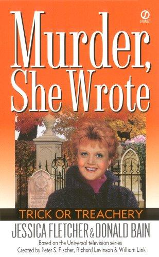 Murder, She Wrote: Trick or Treachery (Murder She Wrote Book -