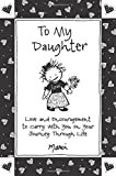 To My Daughter: Love and Encouragement to Carry with You on Your Journey Through Life, by Marci & the Children of the Inner Light   Blue Mountain Arts Gift Book   Sweet Keepsake from a Proud Parent