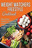 #1: Weight Watchers Freestyle Cookbook: Delicious Weight Watchers Freestyle Recipes You Will Love To Cook In 2018 (Weight Watchers Cookbook) (Volume 1)