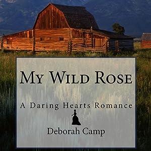 My Wild Rose Audiobook
