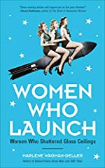 """Finalist Pacific Book Awards 2018: """"Find motivation in your career and life with the amazing history of women entrepreneurship, activism, and leadership."""" —Stylish Southern Mama Women Who Launchis filled with inspiring true stories of women..."""