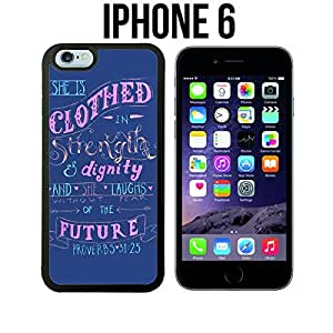 Proverbs 31-25 Christian Verses Custom made Case/Cover/Skin for iPhone 6 - Black