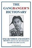 The Gangbanger's Dictionary, Derek Grover, 1410747921
