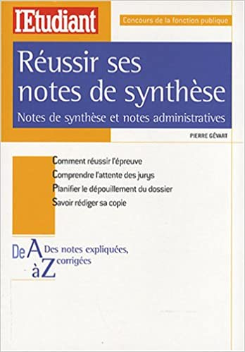 b5ea7da43c0 Réussir ses notes de synthèse   Notes de synthèse et notes administratives