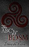 The Abc's of Bdsm, Dama Denoche, 1606596497