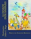 A Cidade Dos Animais: Literatura Infantil (Portuguese Edition)