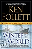 Book cover from Winter Of The World (Turtleback School & Library Binding Edition) (Century Trilogy) by Ken Follett