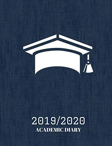 2019/2020 Academic Diary: Simple Easy To Use August 2019 to July 2020 Academic Daily Weekly Monthly and Year Calendar Planner Organizer and Lesson ... Log 8.5