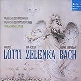 Bach,Lotti,Zelenka
