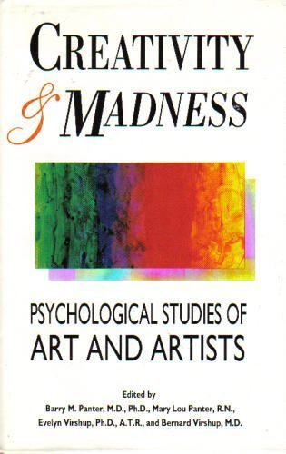 Creativity & Madness: Psychological Studies of Art and Artists