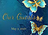 Our Guests May 2, 2020: Dated Wedding Guest Sign In Book | Deep Blue and Gold Butterfly Motif