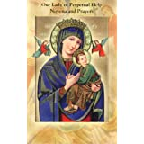Our Lady of Perpetual Help Novena and Prayers