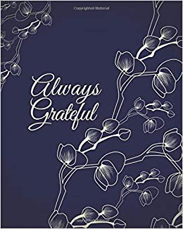 Always Grateful: Thank you journal with inspirational quotes ...