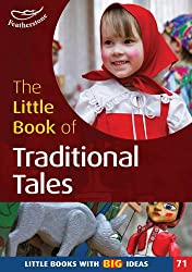 The Little Book of Traditional Tales: No. 71: Little Books with Big Ideas