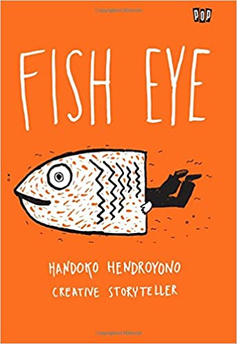 Fish Eye, Penulis: Handoko Hendroyono | Amazon.com