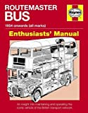 Routemaster Bus Owners' Workshop Manual (Enthusiasts' Manual)