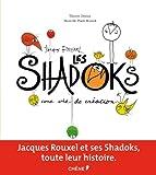 Jacques Rouxel et les Shadoks