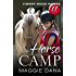 Horse Camp (Timber Ridge Riders Book 11)