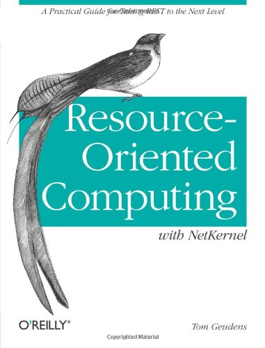 [PDF] Resource-Oriented Computing with NetKernel: Taking REST Ideas to the Next Level Free Download   Publisher : O'Reilly Media   Category : Computers & Internet   ISBN 10 : 1449322522   ISBN 13 : 9781449322526