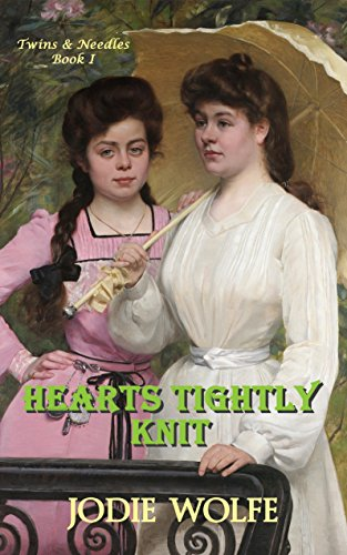 Hearts Tightly Knit (Twins & Needles Book 1)