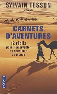 Carnets d'aventures par Sylvain Tesson