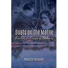 Boats on the Marne: Jean Renoir's Critique of Modernity