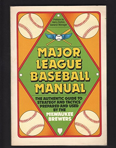Major Strategy Guide - MAJOR LEAGUE BASEBALL MANUAL GUIDE TO STRATEGY TACTICS MILWAUKEE BREWERS 1982