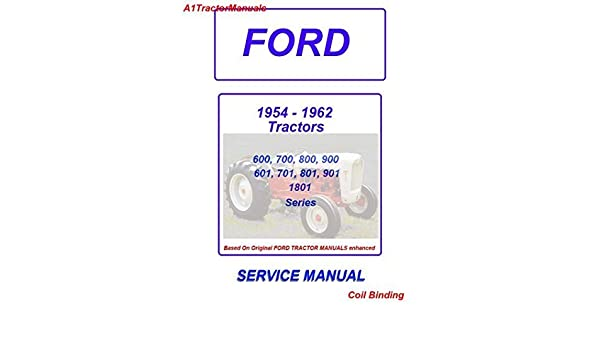 yesterday's tractors on 1953 buick 1955-60 ford tractor 600 - 1801 series  service manual - coil binding on 1953 wiring diagram