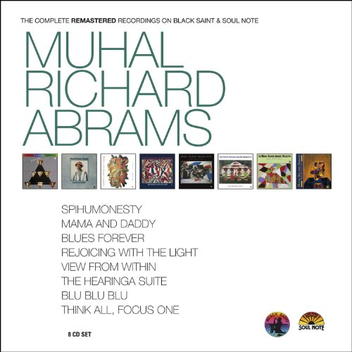 Muhal Richard Abrams - Complete Remastered Recordings on Black Saint by BLACK SAINT / SOUL NOTE