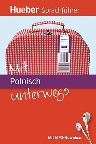 Mit ... unterwegs: Mit Polnisch unterwegs: Buch mit MP3-Download