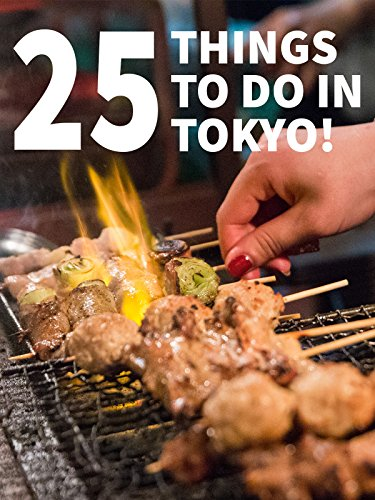 25 Things To Do In Tokyo! (Best Food Places In Tokyo)