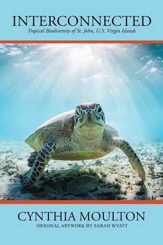 Interconnected: Tropical Biodiversity of St. John, U.S. Virgin Islands