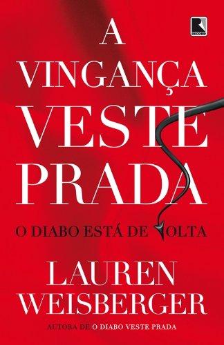 Vinganca Veste Prada - O Diabo Esta de Volta (Em Portugues do - Prada Brasil